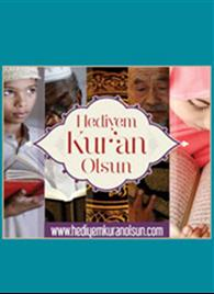 Hediyem Kur'an Olsun