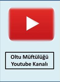 Oltu Müftülüğü Youtube Kanalı
