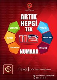ARTIK HEPSİ TEK NUMARADA 112