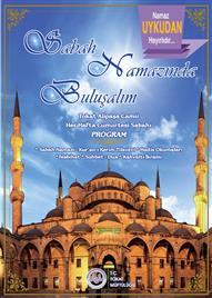 SABAH NAMAZINDA BULUŞALIM (Küçük Afiş)