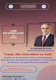 Diyanet İşleri Başkan Yardımcısı Dr.Burhan İŞLİYEN Camiler ve Din Görevlileri Haftası Münasebetiyle Konferansa Katıldı